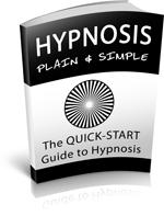 Hypnosis Plain and Simple