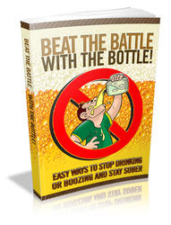 Beat The Battle With The Bottle