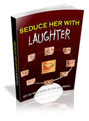 Seduce Her With Laughter